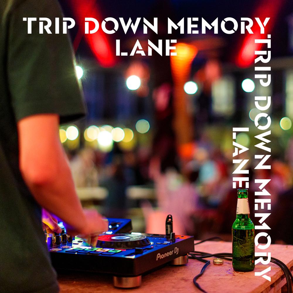 Trip_down_memory_lane_1.png